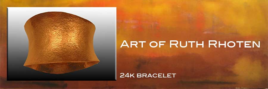 hammered 24kgold bracele hand wrought by Ruth Rhoten